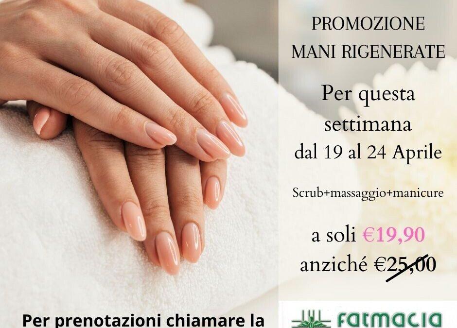 Promozione mani rigenerate